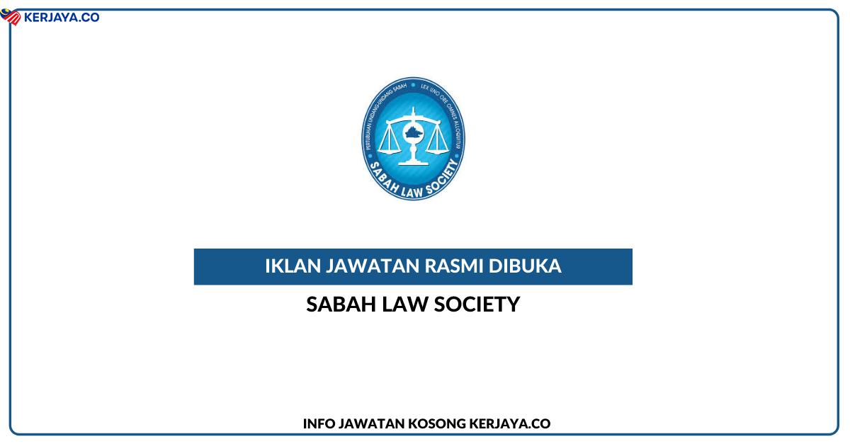 Jawatan Kosong Terkini Sabah Law Society • Kerja Kosong ...
